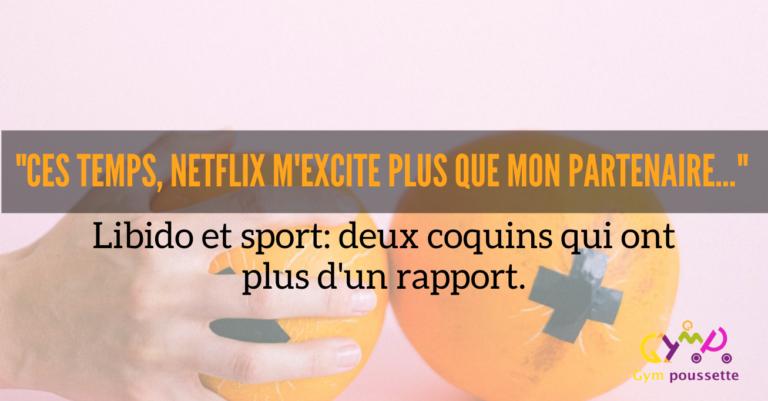 Libido & Sport: quel(s) rapport(s) ?!